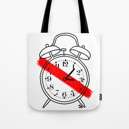 I Hate Time Alarm Clock Tote Bag