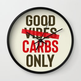 Good carbs only, positive vibes, food quote, funny sentence, pasta, restaurant wall art, retro Pub Wall Clock