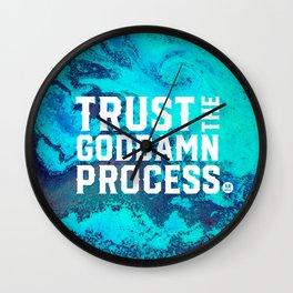 Trust the process Wall Clock