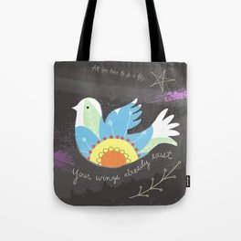 All you have to do is fly Tote Bag