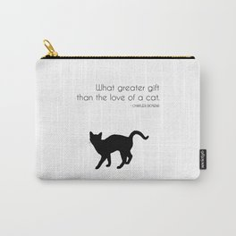 What a greater gift than the love of a cat (Charles Dickens) Carry-All Pouch