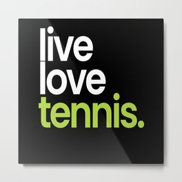 Live Love Tennis Player Metal Print