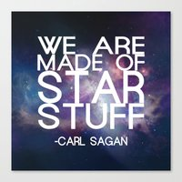 carl sagan Canvas Prints featuring Carl Sagan Quote - Star Stuff by Yellow Bird Designs