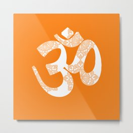 Start your day with OM on Orange Colour Metal Print