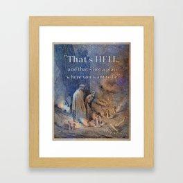 That's Hell Framed Art Print