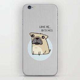 Pugs love bitches iPhone Skin