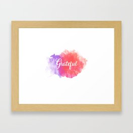 Grateful Framed Art Print