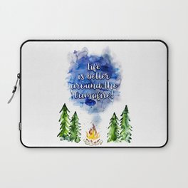 Life is better around the campfire - watercolor quote Laptop Sleeve