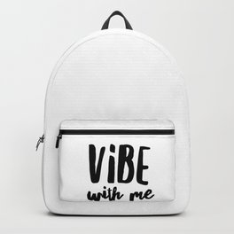 Vibe with me Backpack