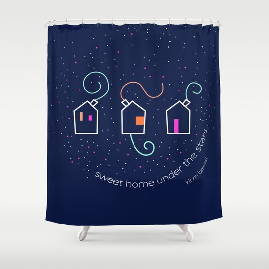 Sweet home under the stars Shower Curtain