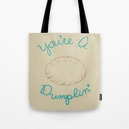 You're A Dumplin' Tote Bag