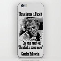 BUKOWSKI quote - FUCK it iPhone & iPod Skin