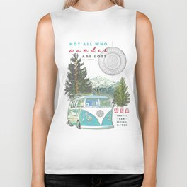 """Not all who wander, are lost"" poster print Biker Tank"
