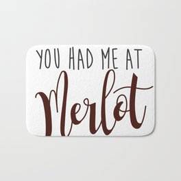 You had me at Merlot Bath Mat