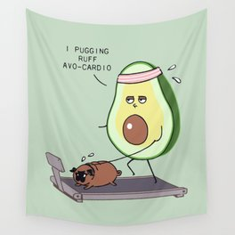 I PUGGING RUFF AVOCARDIO Wall Tapestry