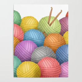 Two Crochet Hooks And A Lot Of Yarn Poster