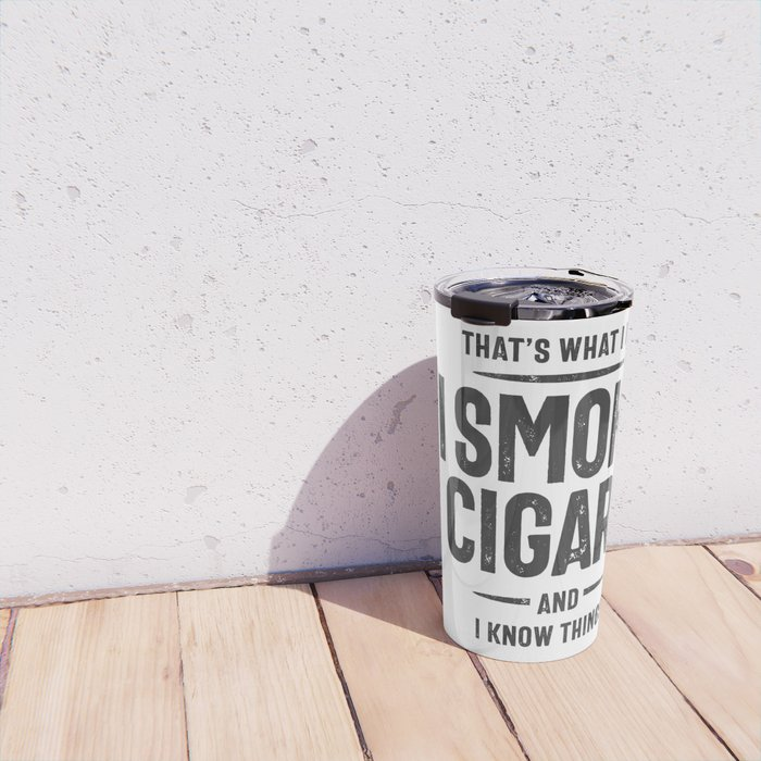 Smoke Cigars Smoker Shirt - Ideal Clever Class Men Gift Travel Mug