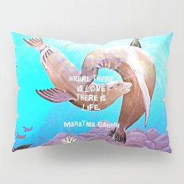 Inspirational Love Quote With Sea Lions Painting Pillow Sham