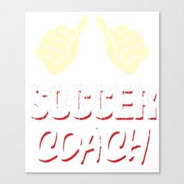 Coach Trainer Team Teacher Supervisor Team manager Canvas Print
