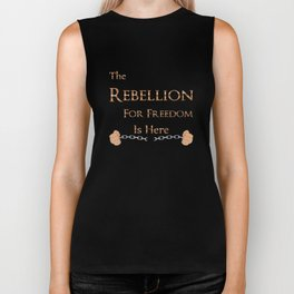 The Rebellion for Freedom is Here Biker Tank