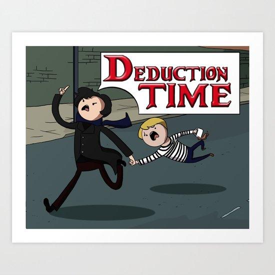 Deduction Time! Art Print