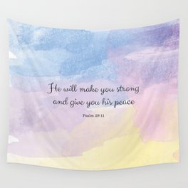 He will make you strong and give you his peace, Psalm 29:11 Wall Tapestry