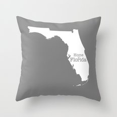 Home is Florida - Florida is home Throw Pillow
