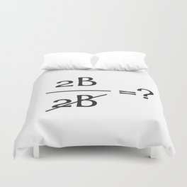 Shakespeare doing math (to be or not to be) Duvet Cover
