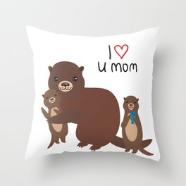 I Love You Mom. Funny brown kids otters with fish on white background. Gift card for Mothers Day. Throw Pillow