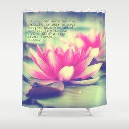 Lotus - Buddha Quote Shower Curtain
