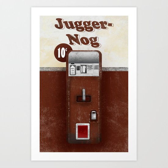 Jugger-Nog Art Print
