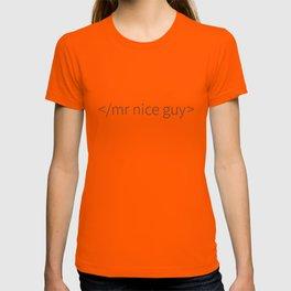 No More Mr Nice Guy T-shirt