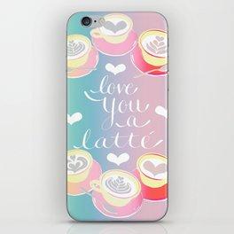 LOVE YOU A LATTE! iPhone Skin