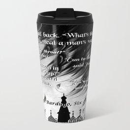 Six of Crows - Leigh Bardugo Metal Travel Mug