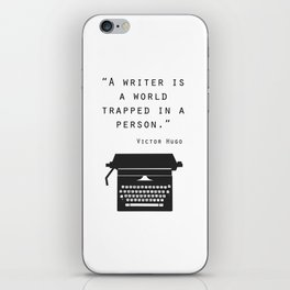 A Writer Is A World Trapped In A Person iPhone Skin
