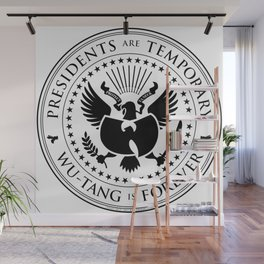 Presidents are Temporary - Black Wall Mural