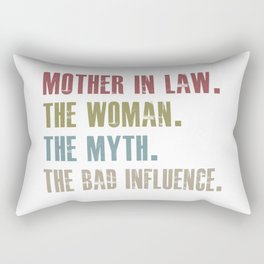 mother in low the woman the myth the bad influence Rectangular Pillow