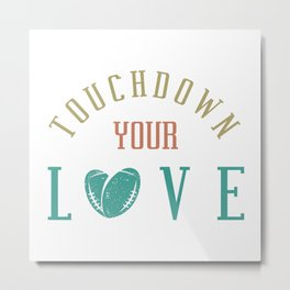 Funny Football Lover Quote Metal Print