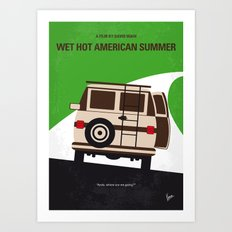 No481 My Wet Hot American Summer minimal movie poster Art Print