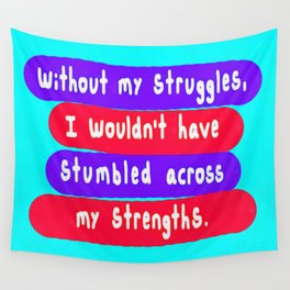 Without Struggle Wall Tapestry