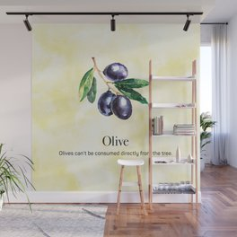 Olives Can't be Consumed Directly from the Tree Wall Mural