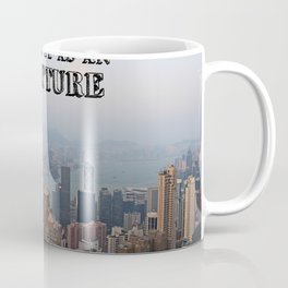 Think of it as an adventure Coffee Mug