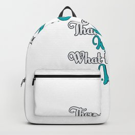 They Don't Know Friends Backpack