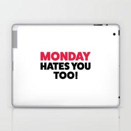 Monday hates you! Laptop & iPad Skin