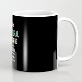 A Structural Engineering Thing You Wouldn't Understand Coffee Mug
