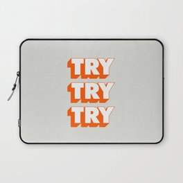 Try Try Try Laptop Sleeve