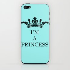 I'm a princess iPhone & iPod Skin