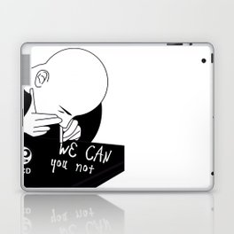 we can you not Laptop & iPad Skin