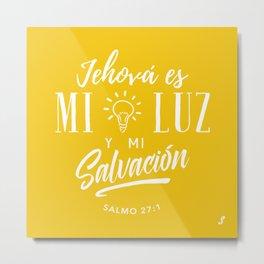 Mi luz y salvación Metal Print
