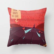 :::Rain drops of love::: Throw Pillow